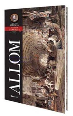 Thomas Allom - Pitoresk İstanbul