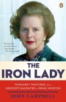 Read about Margaret Thatcher's life & legacy in The Iron Lady.
