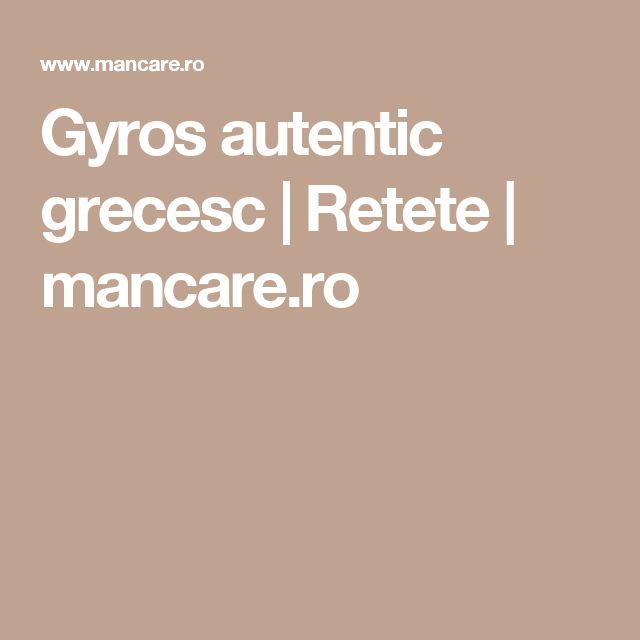 Gyros autentic grecesc | Retete | mancare.ro