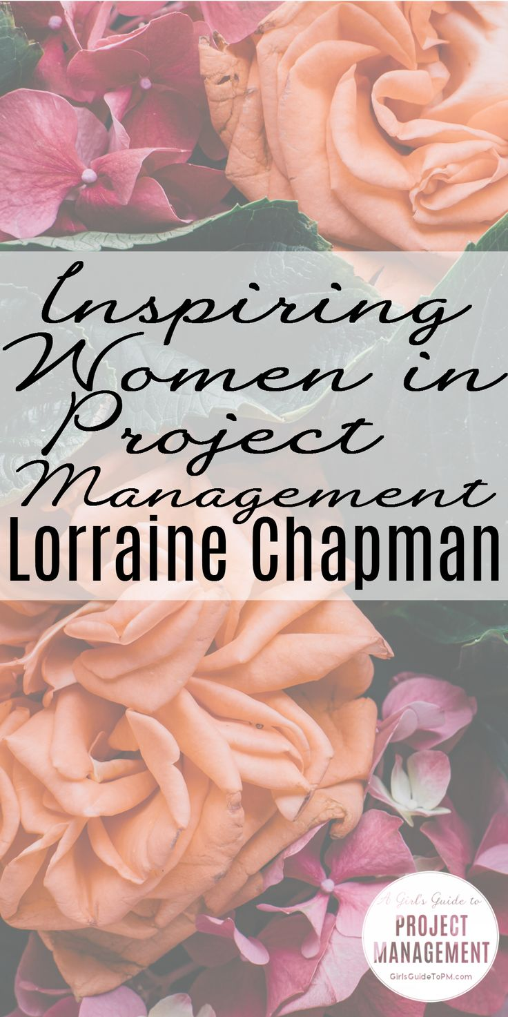 Inspiring Women in project management: Lorraine Chapman talks about managing construction projects.
