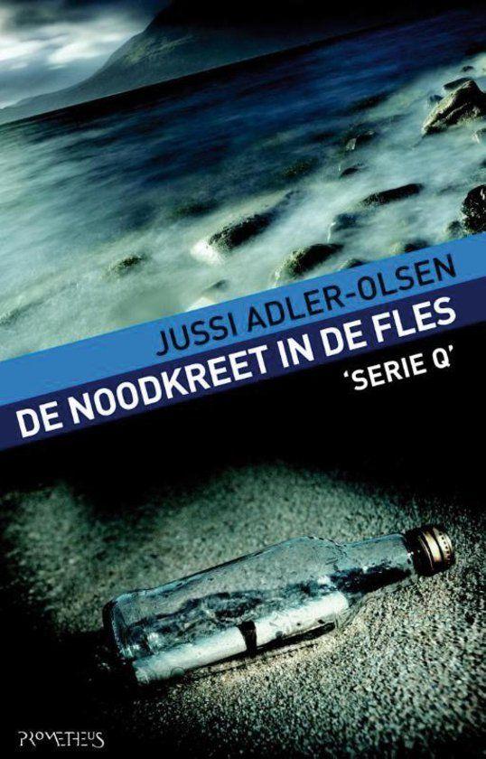 De noodkreet in de fles - Jussi Adler-Olsen - Serie Q 3