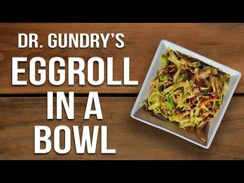 (16) Dr Gundry's Lectin-Free Eggroll in a Bowl - YouTube