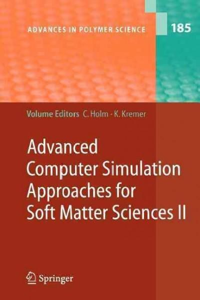 Advanced Computer Simulation Approaches for Soft Matter Sciences II