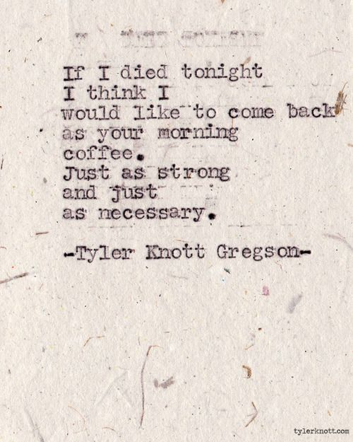 Typewriter Series #300by Tyler Knott Gregson