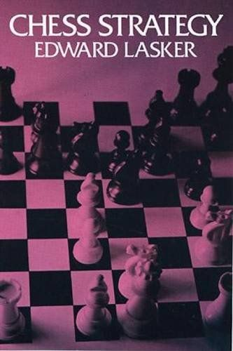 Download Chess Strategy (Dover Chess) ebook free by Edward Lasker in pdf/epub/mobi