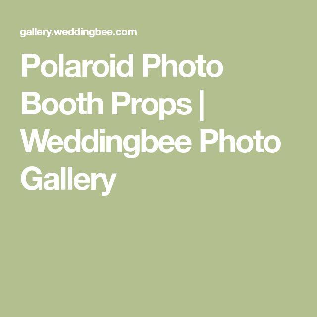 Polaroid Photo Booth Props | Weddingbee Photo Gallery