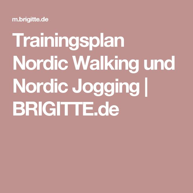 Trainingsplan Nordic Walking und Nordic Jogging | BRIGITTE.de