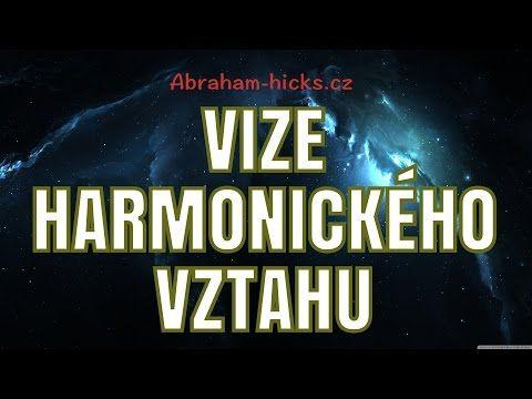 Abraham Hicks - Vize harmonického vztahu - YouTube