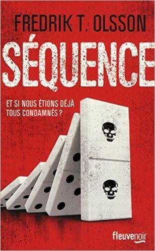 Amazon.fr - Séquence de Fredrik OLSSON, Carine Bruy (Traduction) ( 14 mai 2015 ) - Carine Bruy (Traduction) Fredrik OLSSON - Livres