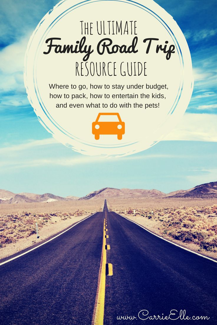 Your Ultimate Family Road Trip Resource Guide