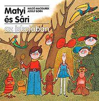 Matyi és Sári az iskolában | Macourek, Milos; Born, Adolf