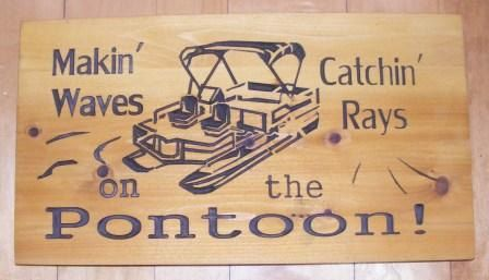 On the Pontoon. Makin Waves Catchin Rays by BlackRiverWoodshop