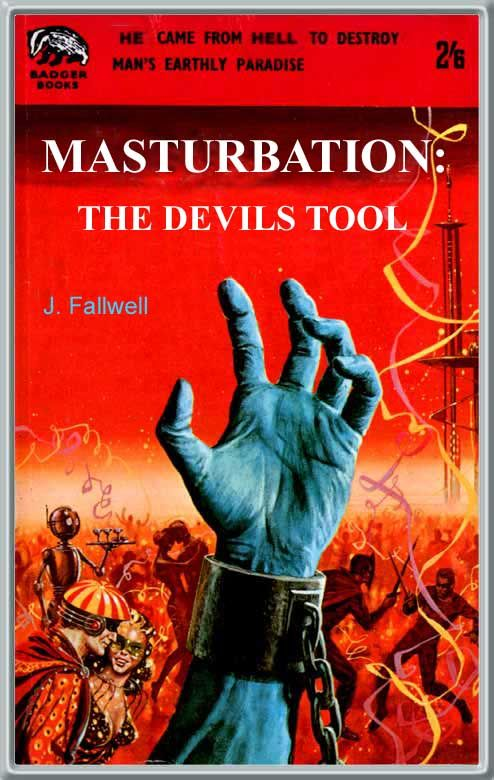Atheism, Religion, God is Imaginary, Sex, Masturbation, The Devil. Masturbation: The Devils Tool. Why is his hand blue?!?!?