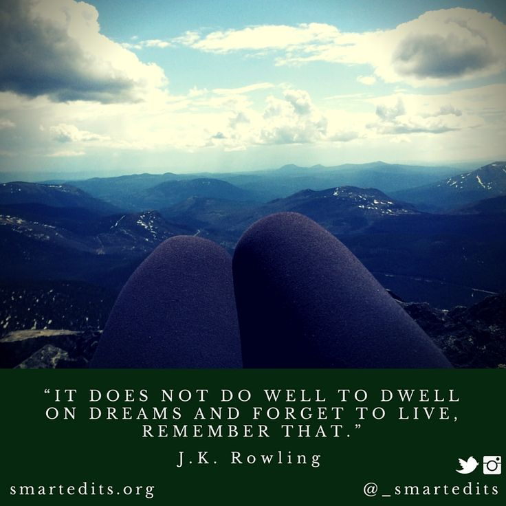 """""""It does not do well to dwell on dreams and forget to live, remember that."""" - J.K. Rowling   #365quotes #bookquotes #bookstagram #bibliophile #reading #writing #write #amwriting #qotd #totd #wordsofwisdom #words #read #bookaddict #booklove #booklover #quotestagram #quotes #bookworm #writers #picoftheday #literaryquotes #harrypotter #magic #lifequotes #life #potterhead"""