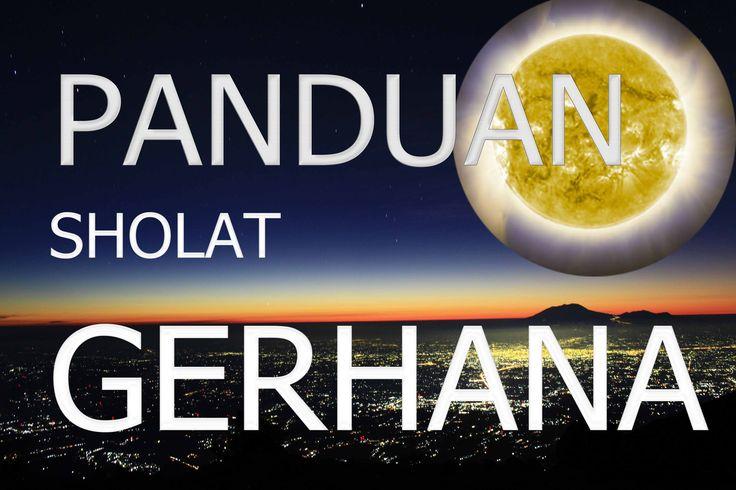 Panduan Sholat Gerhana Matahari Total 2016
