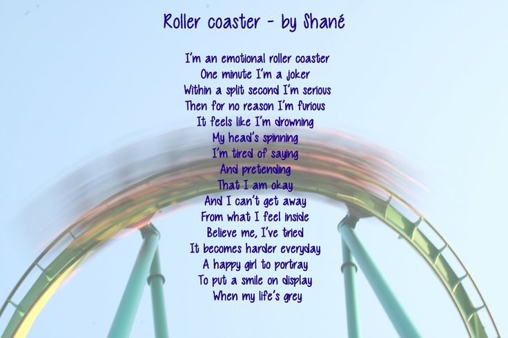 Another #poem written by @shane_de_nyssch3n. Do you also want us to promote your work? Then contact us!  Roller coaster I'm an emotional roller coaster One minute I'm a joker Within a split second I'm serious Then for no reason I'm furious It feels like I'm drowning My head's spinning I'm tired of saying And pretending That I am okay And I can't get away From what I feel inside Believe me I've tried It becomes harder everyday A happy girl to portray To put a smile on display When my life's…