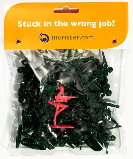 "A Monster.com direct mail ad campaign.    A Monster.com direct mail ad campaign. Brief: ""To remind people of the problem of being stuck in the wrong job and to reinforce Monster.com as the best platform for finding the right job."""