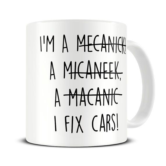 Mechanic Gifts - Mechanic Mug - Funny Mechanic Spelling Gift Mug MG459                                                                                                                                                                                 More