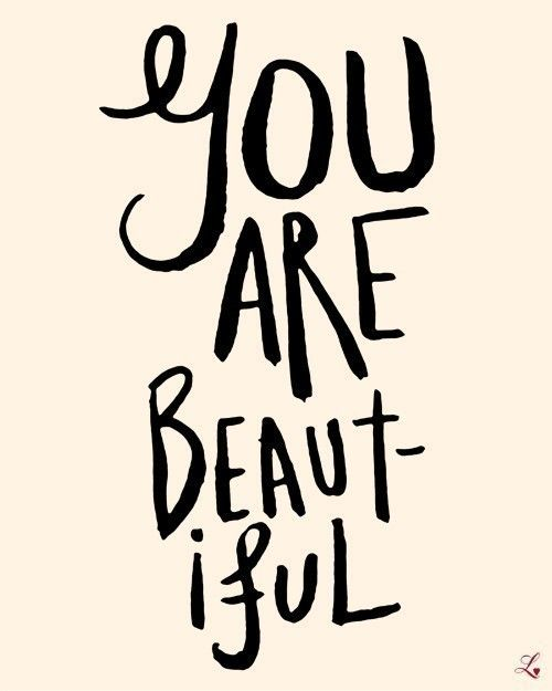 You Are Beautiful - Deluxe Print in 8x10 on A4 in French Cream and Black. $20.00, via Etsy.