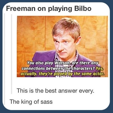 "I have the need to put my laptop down and put my hands in the air and say ""Martin Freeman, the king of sass."""