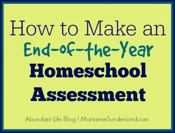 How to Make an End of the Year Homeschool Assessment