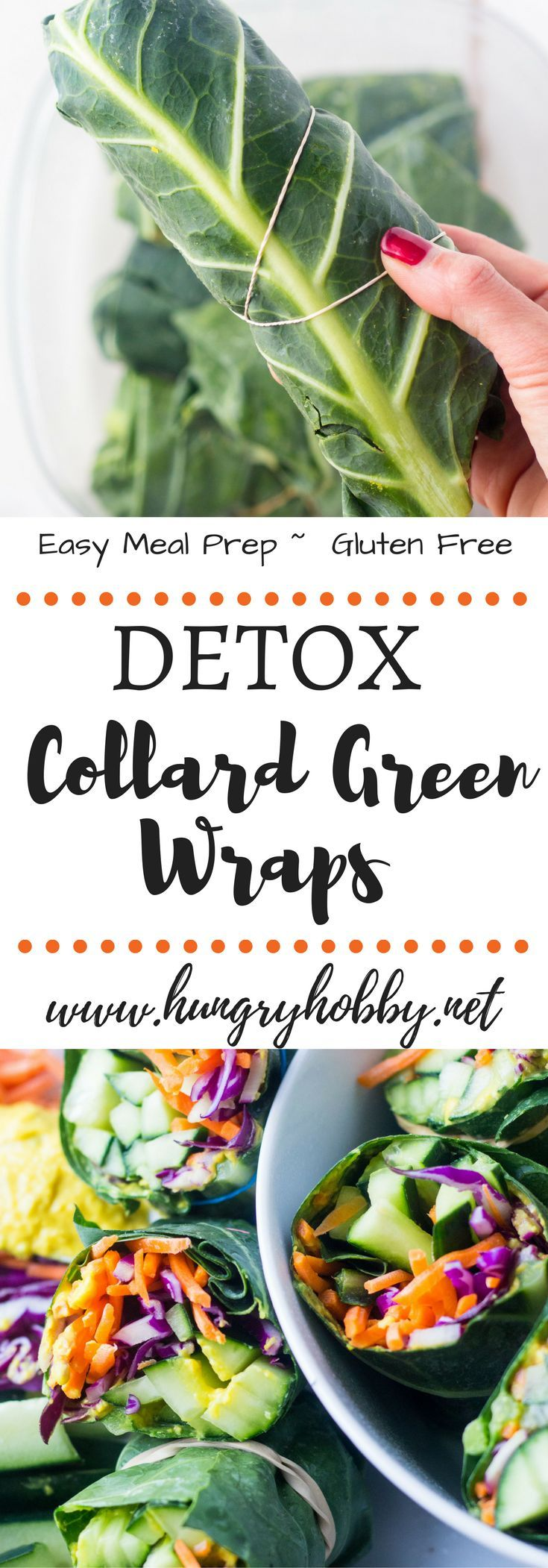 Ready for a reset?  These detox collard green wraps are great for meal prep and will make you feel ultra healthy!  Gluten Free, Vegan, Paleo  via @hungryhobby