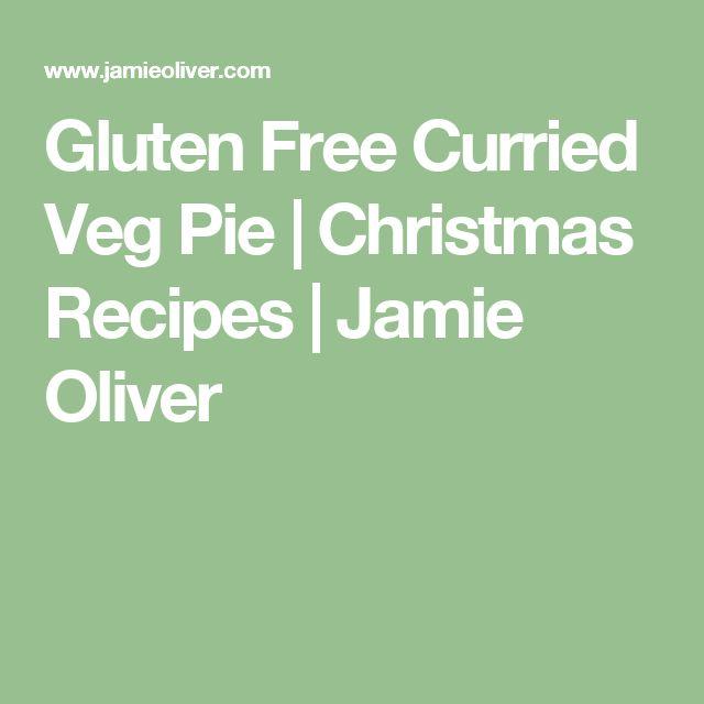Gluten Free Curried Veg Pie | Christmas Recipes | Jamie Oliver
