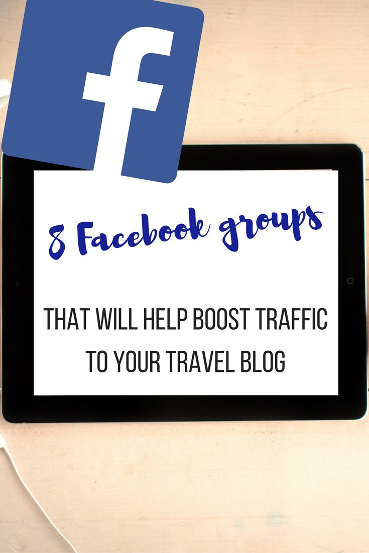 8 Facebook groups that will help boost traffic to your travel blog. One of my best marketing tips for newbie bloggers and digital nomads!
