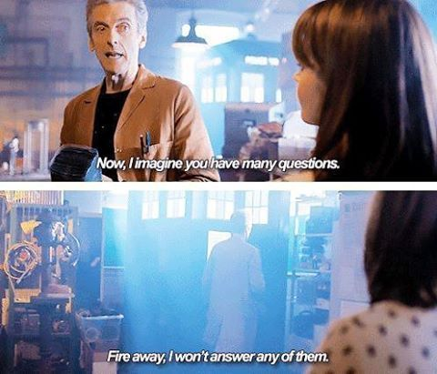 I haven't seen the 12th doctor yet but I have a feeling I will love him