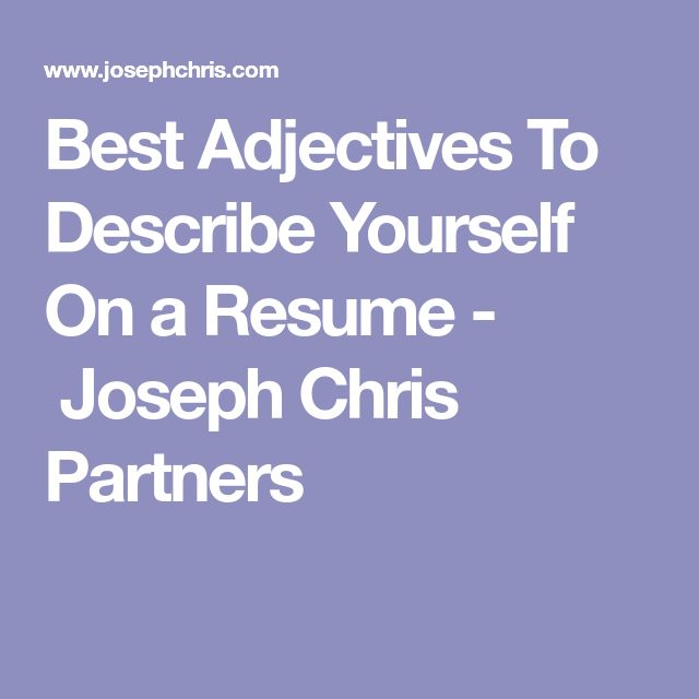 Best 25+ Resume adjectives ideas on Pinterest Bridget powers - good words to describe yourself on a resume