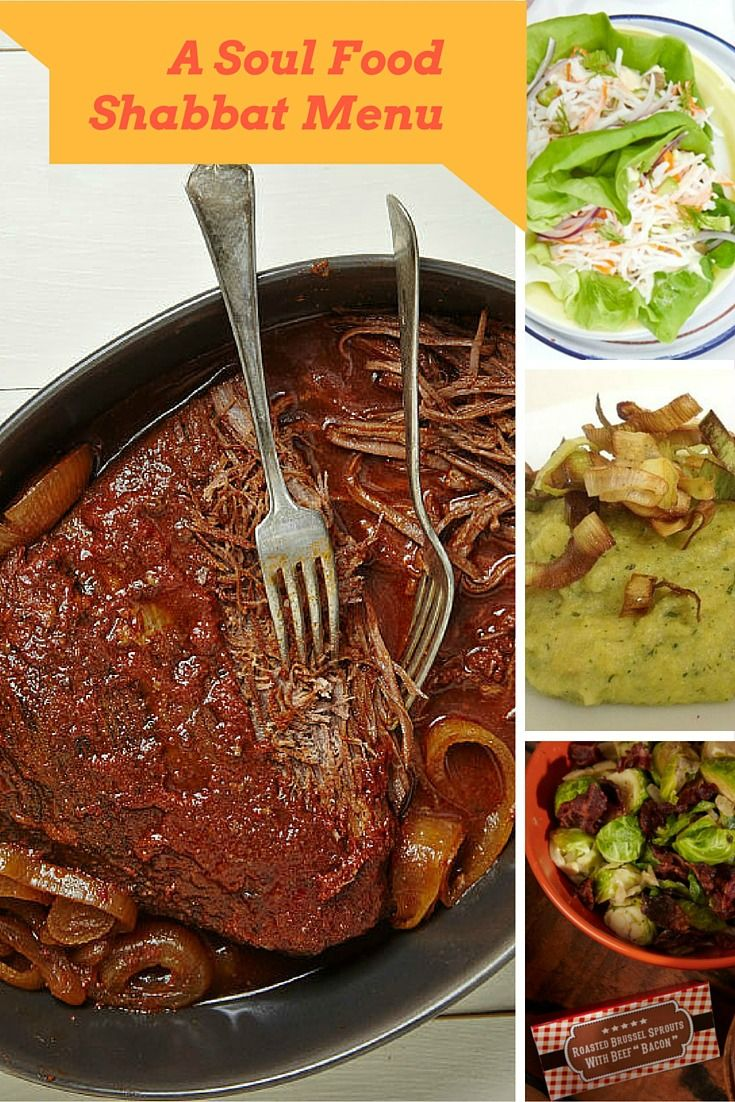 A Soul Food Shabbat Menu. Every week we have a complete menu all lined up for Shabbat dinner.