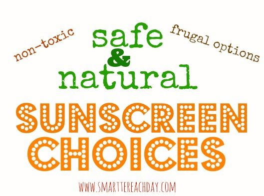 Safe & natural sunscreen choices -  Need to restock your sunscreen? Check out these non-toxic, baby-safe, green & organic sunscreen options. Handy list!