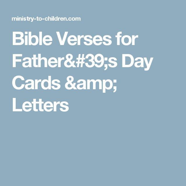Bible Verses for Father's Day Cards & Letters