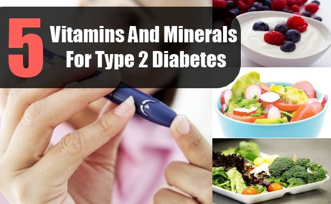 Vitamins And Minerals For Type 2 Diabetes