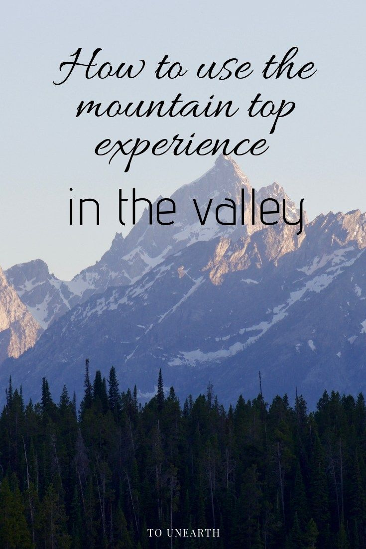 how to use the mountain top experience in the valley 1 1b
