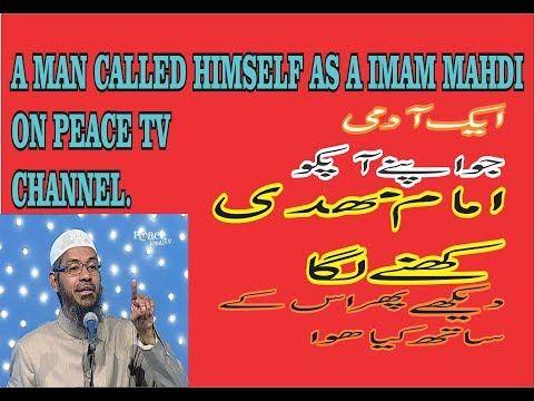 A man Claime Himself Imam Mehdi on Peace TV