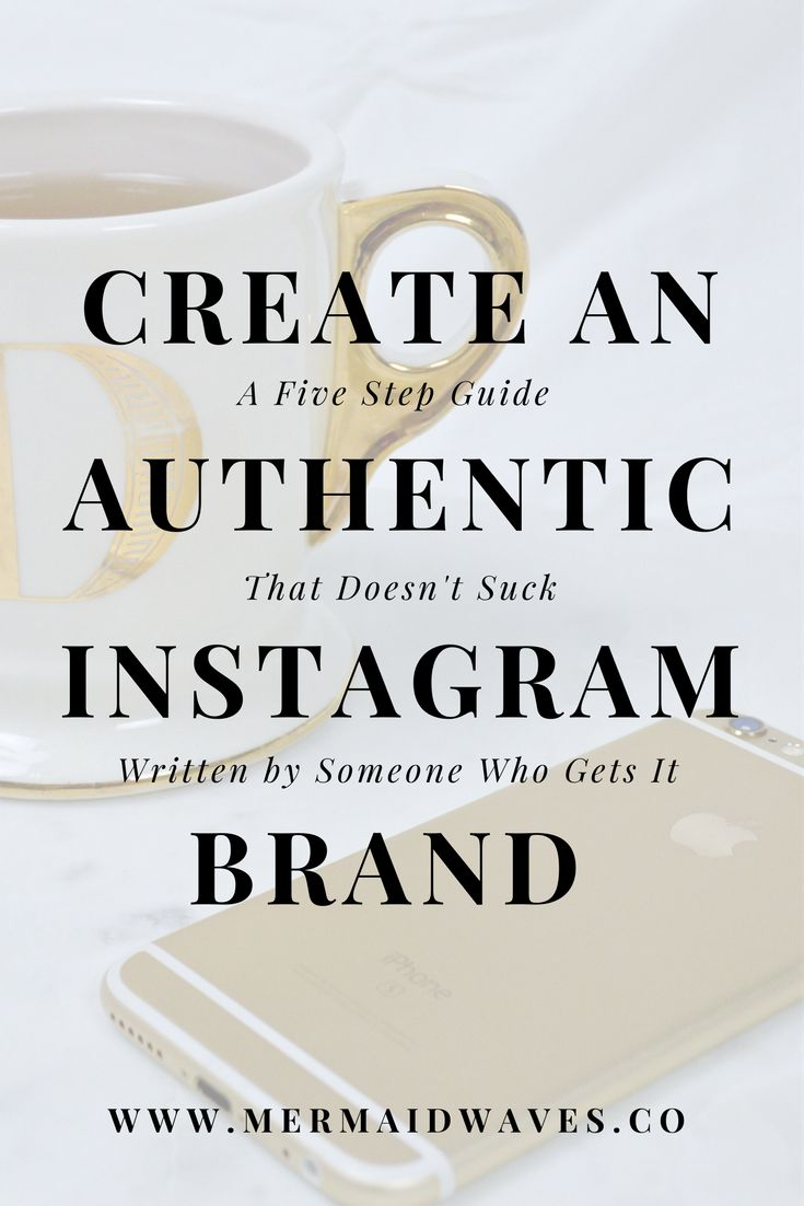 Create an Authentic Instagram Brand