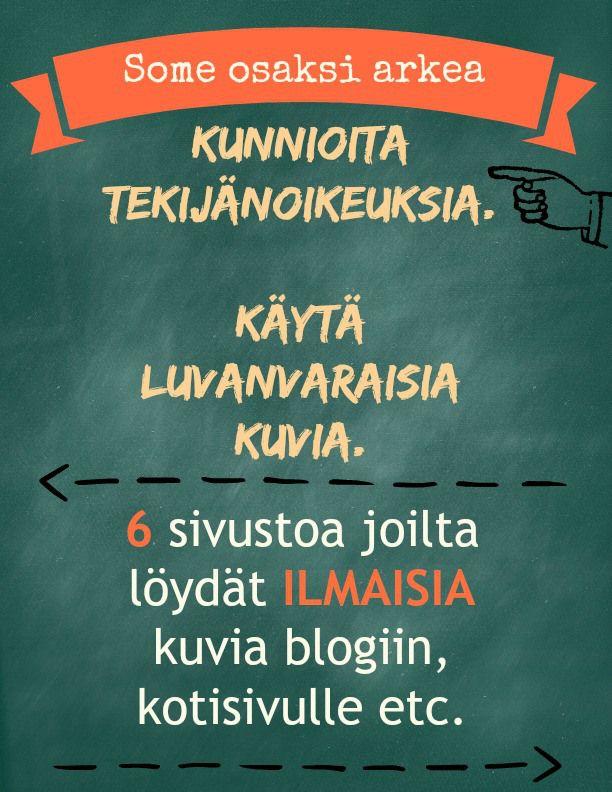Tsekkaa 6 hyvää sivustoa joilta löytyy ilmaisia kuvia esimerkiksi blogiin! #someosaksiarkea #blogi #ilmainen #kuvituskuva