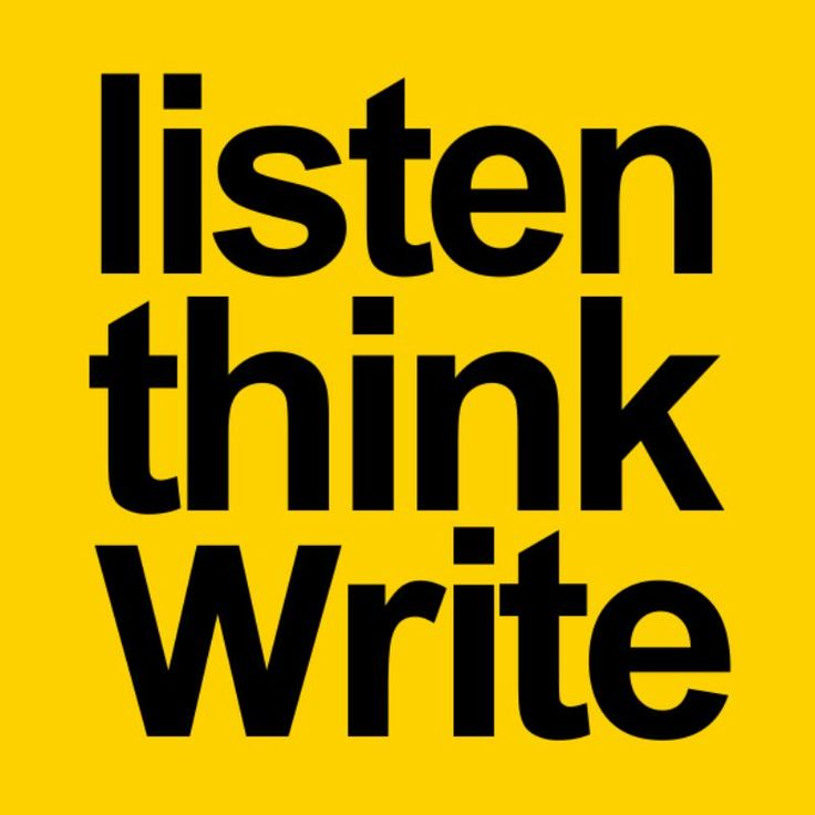 Listen Think Write