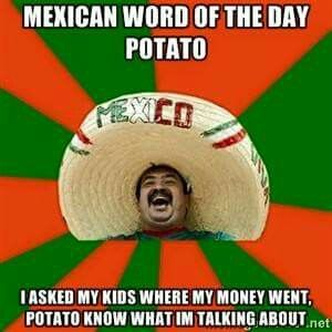 Mexican word of the day! LoL