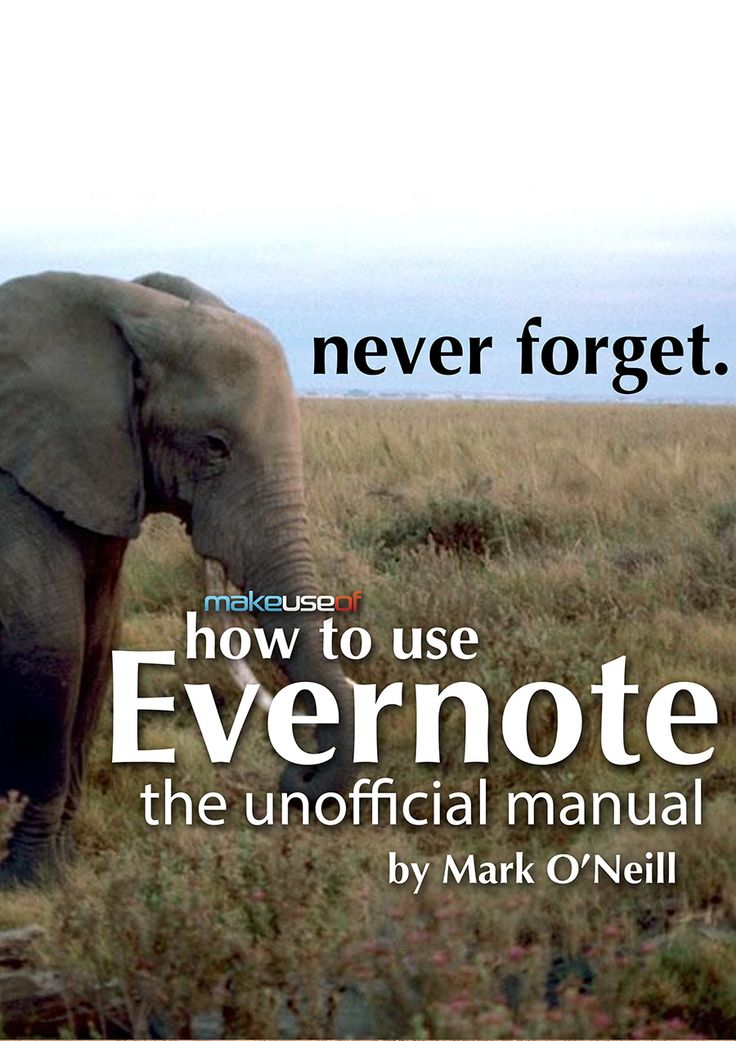 Guide to Evernote - detailed, unofficial guide on how to use Evernote to it's fullest capabilities.