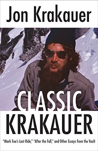 Classic Krakauer: Mark Foo's Last Ride, After the Fall, and Other Essays from the Vault - The gripping articles in Classic Krakauer, originally published in periodicals such as The New Yorker, Outside, and Smithsonian, display the singular investigative reporting that made Jon Krakauer famous—and show why he is considered a standard-bearer of modern journalism. Spanning an extra...