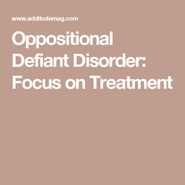 Oppositional Defiant Disorder: Focus on Treatment