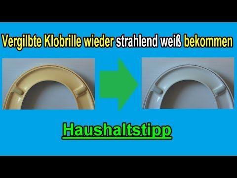 Vergilbte Klobrille reinigen / Gelb verfärbte Toilettenbrille wieder weiß bekommen / Klositz säuben – YouTube