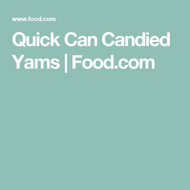 Quick Can Candied Yams | Food.com