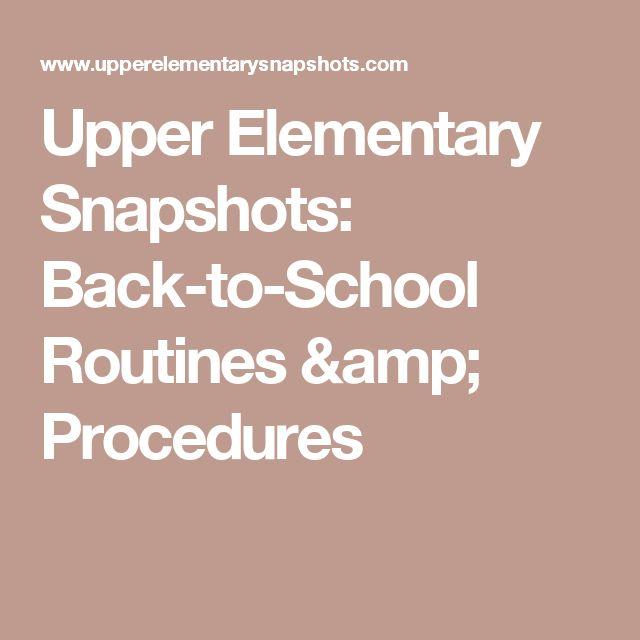 Upper Elementary Snapshots: Back-to-School Routines & Procedures