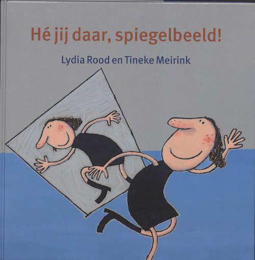 Taaltrapeze He Jij Daar, Spiegelbeeld! | L. Rood | Hardcover | 9789026229176 | eci.be