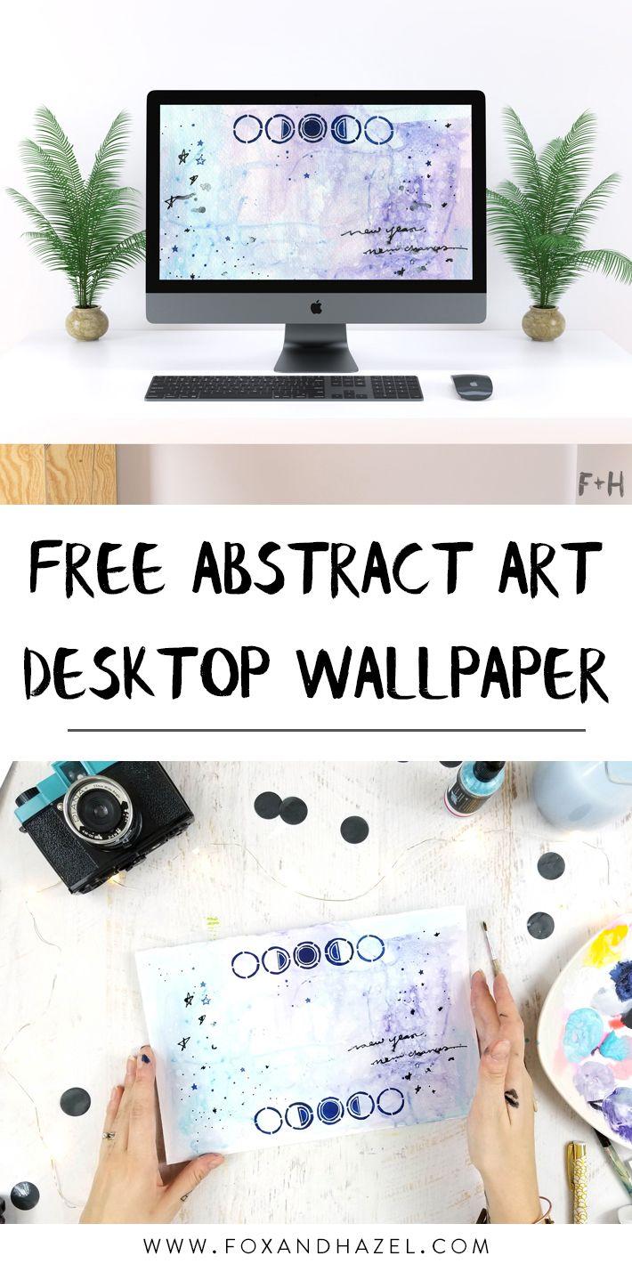 Free Abstract Art Desktop Wallpaper Fox Hazel Free Desktop Wallpaper Desktop Wallpaper Desktop Wallpaper Organizer