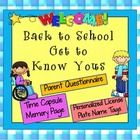 3 Back to School Get to Know Yous - * Parent Questionnaire * Personalized License Plate * Time Capsule *