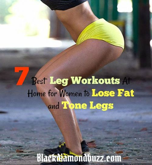 Do you want to strengthen your legs and lose fat? Then here are 7 Best Leg Workouts At Home for Women to Lose Fat and Tone Legs without Weight.